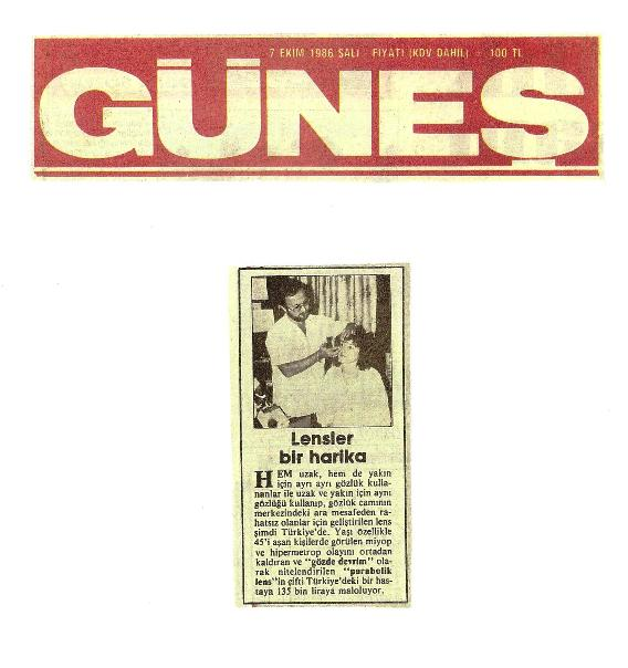Türkiye'de ilk defa presbiyop hastalar için 1986 senesinde kontakt lens uygulamaya başladım